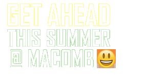 Macomb community college getaheadsprsum2017 wht 2